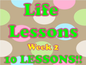 Life Lessons Week 2 Lesson Plans