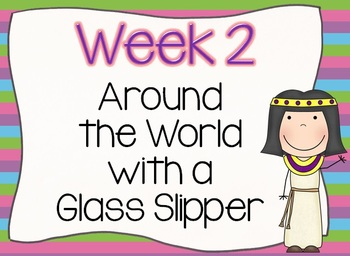 Around the World with Glass Slippers Week 2 Lesson Plans