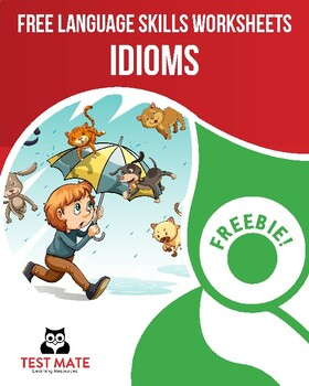 Common Core Language: Idioms (FREE Practice Worksheets)
