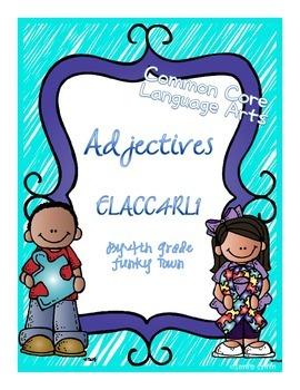 Common Core: Language Standard: Adjectives