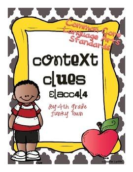 Common Core: Language Standard: Context Clues