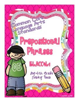 Common Core: Language Standard: Prepositional Phrases