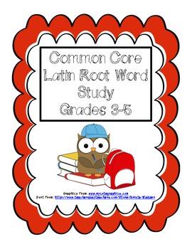 Common Core Latin Root Word Study