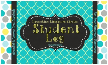 Common Core Literature Circles Student Log