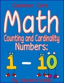 Common Core- MATH Counting and Cardinality Numbers 1-10