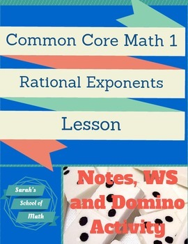 Common Core Math 1: Rational Exponent Rules Guided Notes,
