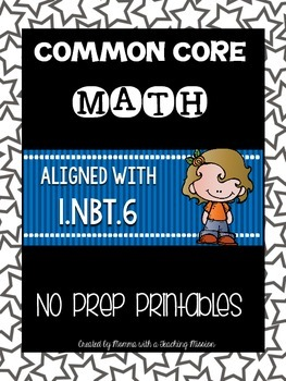 Common Core Math 1.NBT.6 No Prep Printables