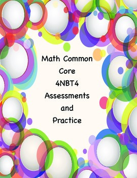 Common Core Math 4NBT4 Assessments and Practice