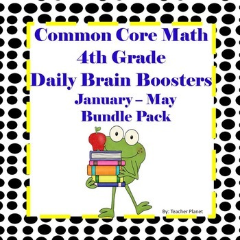 Common Core Math 4th Grade Daily Brain Boosters January –