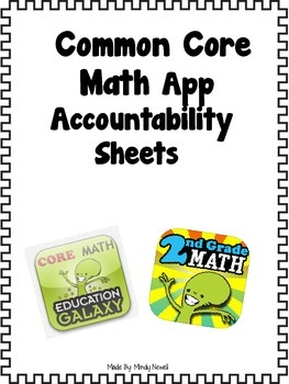 Common Core Math App and Accountability Activity Sheets