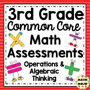 Common Core Math Assessments - 3rd Grade Operations and Al