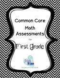Common Core Math Assessments Bundle First Grade