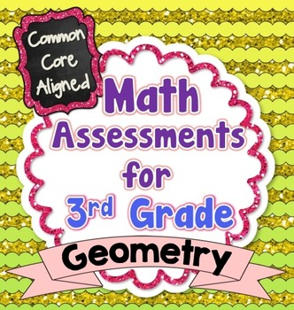 Common Core Math Assessments for 3rd Grade - Geometry