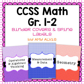 Common Core Math Binder Covers and Spine Labels - 1st and