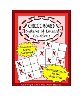 Common Core Math - CHOICE BOARD Systems of Linear Equation