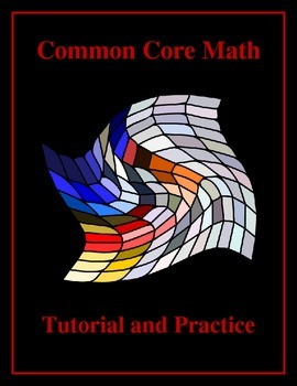 Common Core Math: Evaluating and Simplifying - Tutorial an