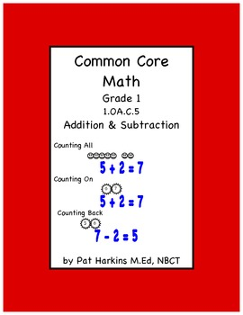 Common Core Math First Grade Counting On/Counting Back 1.OA.C.5