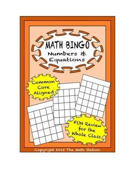 "Common Core Math Games - ""Math BINGO"" Numbers & Equations"