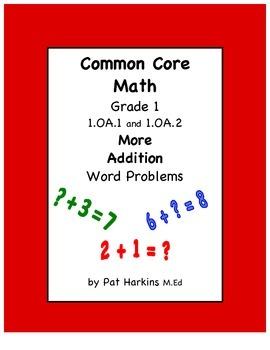 Common Core Math Grade 1 More Addition Word Problems 1.OA.
