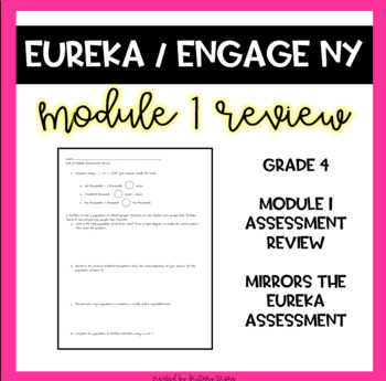 Engage NY Math Module 1, Grade 4 End of Module Assessment Review