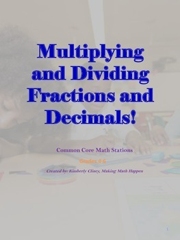 Common Core Math: Multiplying and Dividing fractions and D