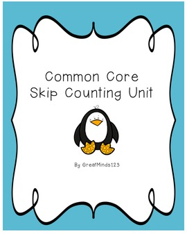 Common Core Math - Skip Counting Unit