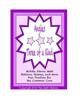 "Common Core Math Stations and Games - ""3 of a Kind"" Angles"