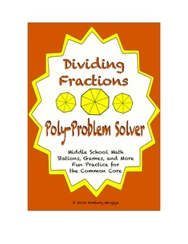 Common Core Math Stations and Games - Dividing Fractions P