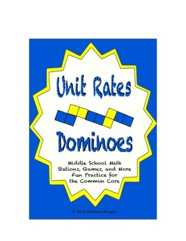 """Common Core Math Stations and Games - """"Dominoes"""" Unit Rates"""