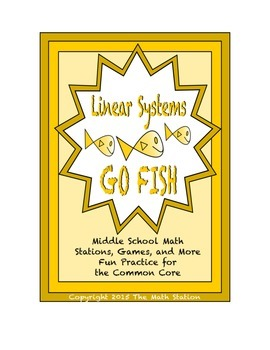 "Common Core Math Stations and Games - ""Go Fish"" Linear Systems"