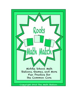 """Common Core Math Stations and Games - """"Math Match"""" Roots"""