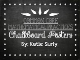 Common Core Mathematical Practices- Chalkboard Posters