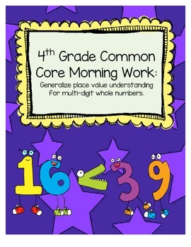 Common Core Mathematics Morning Work (4th Grade) -- Place