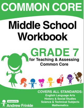 Common Core - Middle School Workbook - Grade 7 - ELA, Math