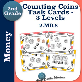 2.MD.8 Money Counting Coins Task Cards 3 Levels