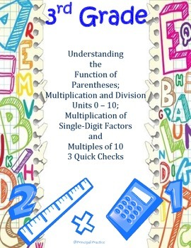 Common Core Multiplication and Division 0 - 10, Parenthese