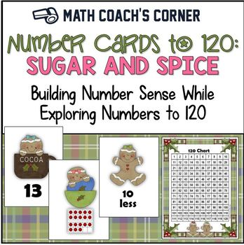 Common Core: Number Cards to 120, Sugar and Spice w/Activities