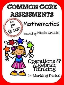 Common Core Operations & Algebraic Thinking Assessments -