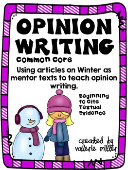 Common Core Opinion Writing -Winter -Beginning to cite tex
