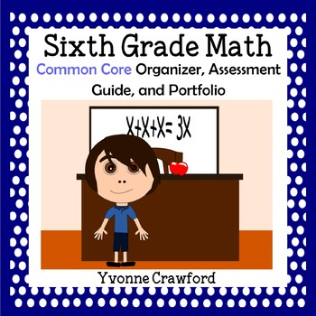 Common Core Organizer, Assessment Guide and Portfolio - Si