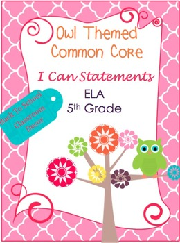 "Common Core Owl Themed ""I Can Statements"" 5th Grade"