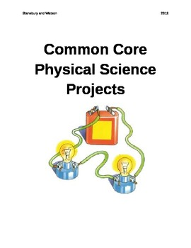 Common Core Physical Science Projects Part 1
