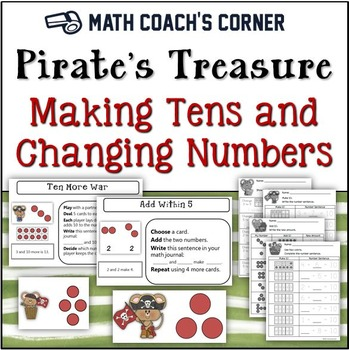Common Core: Pirate's Treasure, Making Ten and Changing Numbers