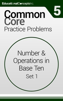 Common Core Practice Problems Grade 5 Number & Operations