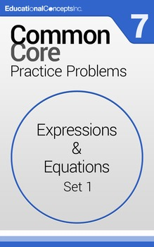 Common Core Practice Problems Grade 7 Expressions and Equa