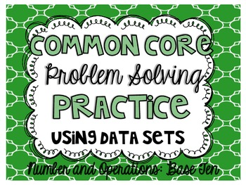 Common Core Problem Solving Practice {Number and Operation