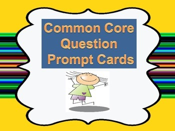 Common Core Question Cards