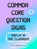 Common Core Question Signs