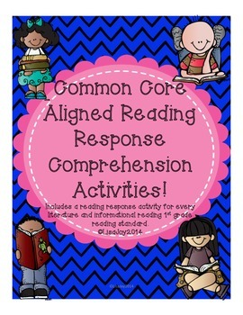 Common Core Reading Response Activities for each Standard!