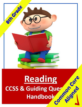 Common Core Reading Standards and Stems Handbook - 8th Grade